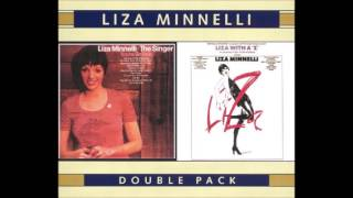 Liza Minnelli - 3.I'd Love You to Want Me