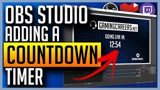 OBS Studio - Adding Countdown Timers For Twitch Or YouTube Gaming