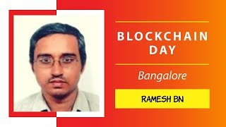 Ramesh BN presents How to build bitcoin smart contracts @Blockchain Day,Bangalore