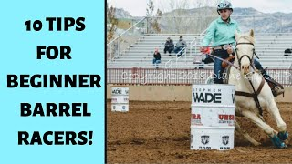 10 BARREL RACING TIPS FOR BEGINNERS