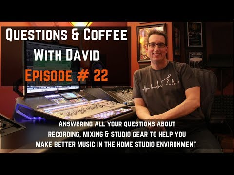 Home Recording Questions and Coffee