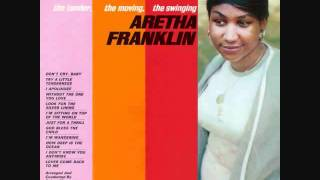 Look For The Silver Lining - Aretha Franklin