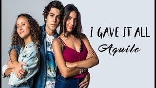 Aquilo - I Gave It All (Tradução) Malhação Vidas Brasileiras (Lyrics Video)