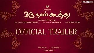 Oru Naal Koothu - Trailer