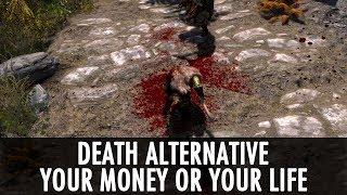 Skyrim Mod: Death Alternative - Your Money or Your Life