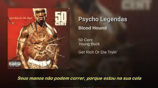 50 Cent Ft Young Buck - Blood Hound (Legendado)