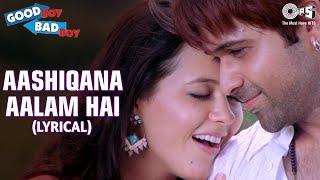 Aashiqana Aalam (Lyrical Video) Emraan Hashmi, Tusshar K   Isha S, Tanushree D   Good Boy Bad Boy