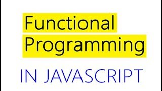 JavaScript Functional Programming Tutorial