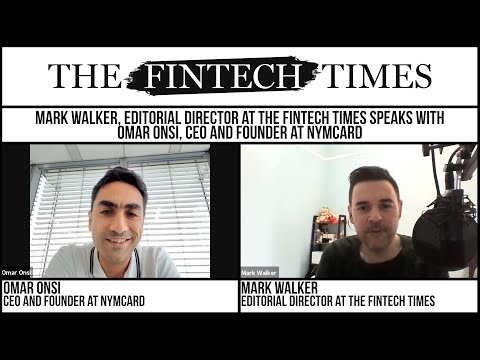 Nymcard CEO and Founder Omar Onsi Discusses Banking-as-a-Service and the MENA Fintech Ecosystem