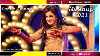 New Sindhi Mashup 2021 Remix Dance Wedding Songs || Sindhi Lado || Nasrullah Chana