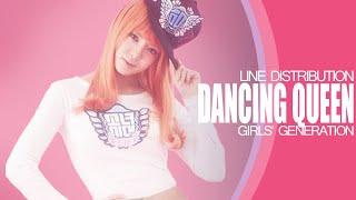 Dancing Queen - Girls' Generation (Line Distribution)
