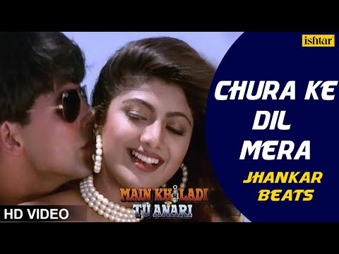 Chura Ke Dil Mera -HD VIDEO | DJ Jhankar Beats | Akshay Kumar & Shilpa Shetty |Main Khiladi Tu Anari