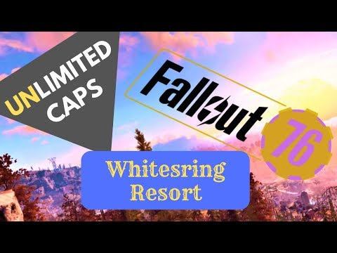 Fallout 76 Unlimited Caps Whitesprings Resort fallout 76