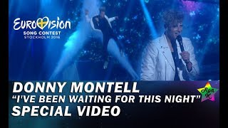 "Donny Montell - ""I've Been Waiting For This Night"" - Special Multicam video - Eurovision 2016"