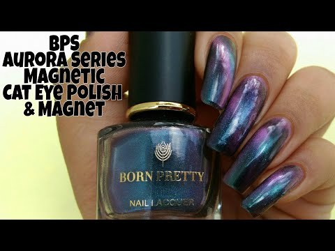 Aurora Series Magnetic Cat Eye Nail Polish & Magnet By Born Pretty Store Review | The Polished Girl