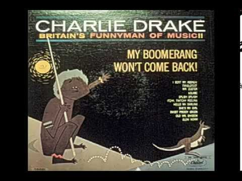 Charlie Drake :: Hello My Darlings (with lyrics) - YouTube