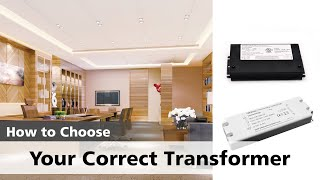 Learn how to choose the Correct Transformer for your LED Strip Light