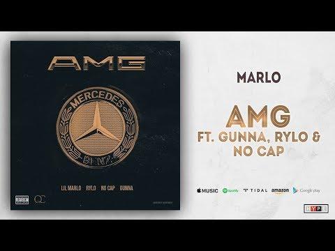 "Marlo – ""AMG"" Ft. Gunna, Rylo & No Cap"
