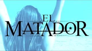 EL MATADOR - CÉLIBASTOS [ SUMMER SESSION SAISON 1 EPISODE 9]