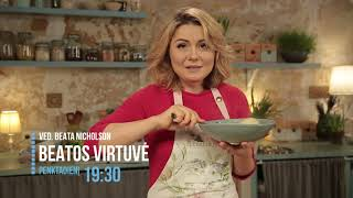 Beatos Virtuvė I2018 03 09 Anonsas    LRT © 2018
