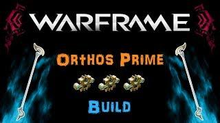 [U21.3] Warframe - Orthos Prime - One of the Most Efficient Weapons! [2-3 Forma] | N00blShowtek