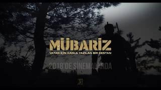MÜBARİZ  Official Teaser 2018