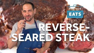 How to Reverse Sear a Steak | Serious Eats