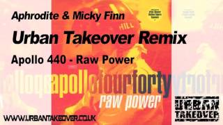 Aphrodite & Micky Finn Remix - Apollo 440  - Raw Power  (1997)