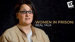 From High School To 100 Year Sentence | Women In Prison: Real Talk