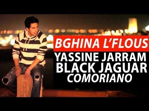 BGHINA L'FLOUSS - ACOUSTIC - YASSINE JARRAM - BLACK JAGUAR - COMORIANO