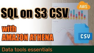 How to query CSV files on S3 with Amazon Athena