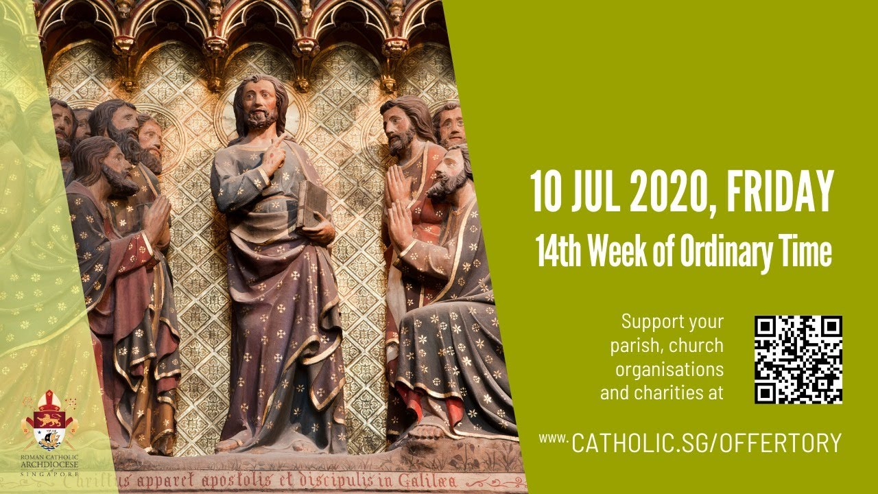 Catholic Mass Today Online 10 July 2020 Singapore Archdiocese