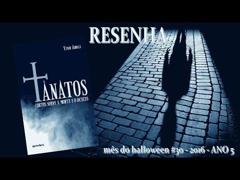 [RESENHA] Tânatos: Contos Sobre a Morte e o Oculto - Vitor Abdala | Mês do Halloween #30 - ANO 5