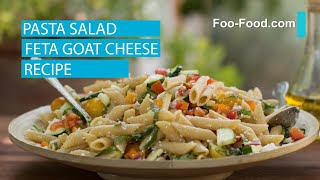 Pasta Salad Feta Goat Cheese Recipe