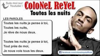 Colonel Reyel - Toutes les nuits - Paroles (officiel)