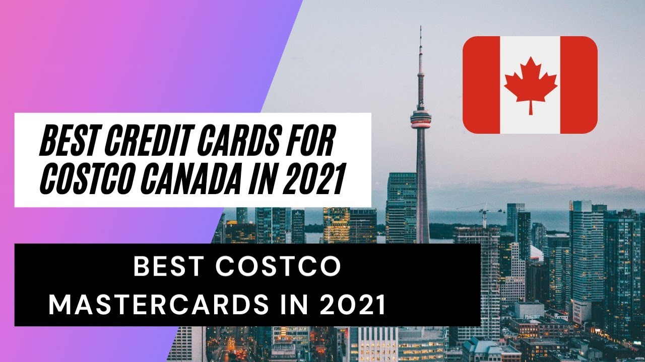 Costco Mastercard Canada In 2021|Finest Credit Cards For Costco Canada|Leading Costco Mastercard In 2021 thumbnail