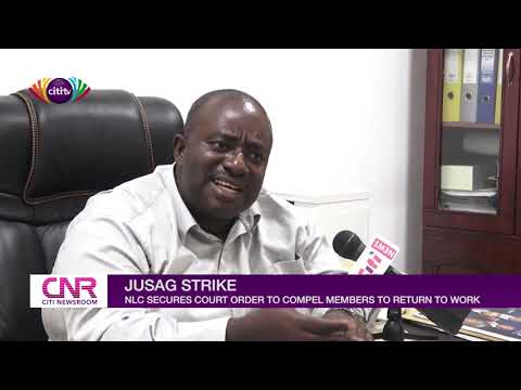 JUSAG strike: NLC secures court order to compel members to work | Citi Newsroom