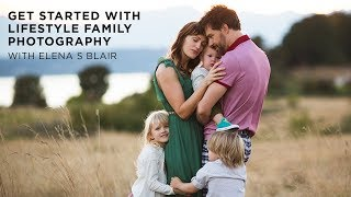 How To Get Started With Lifestyle Family Photography (Official Trailer) | CreativeLive