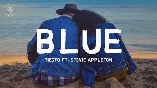 Tiësto   BLUE (Lyrics) Ft. Stevie Appleton