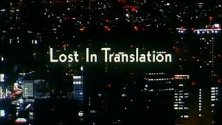 Trailer of Lost in Translation (2003)