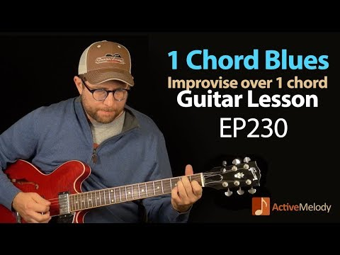 One Chord Blues Guitar Lesson - Learn how to improvise over a single chord - Guitar Lesson - EP230
