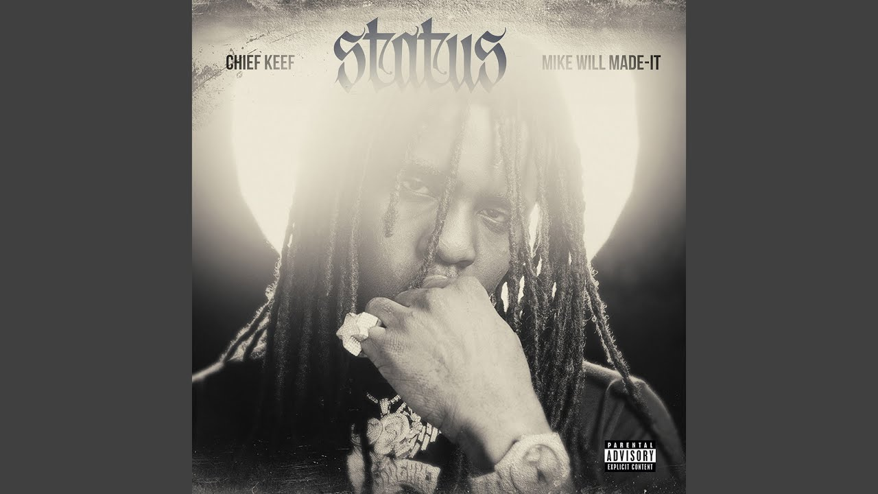 Chief Keef - Status (Official Audio)