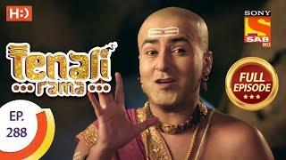 Tenali Rama - Ep 288 - Full Episode - 14th August, 2018