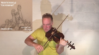 "Improvisation for Unaccompanied Violin #10 - ""Counterpart"""
