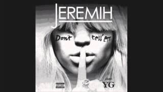 Don't Tell 'Em - Jeremih [Clean Version] - radio edit - download