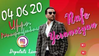 Rafayel Yeranosyan Live - 04.06.2020