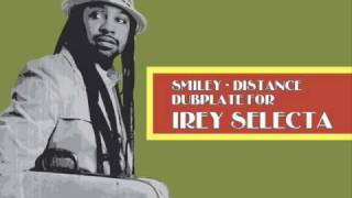 Smiley - Distance Dubplate IREY Selecta