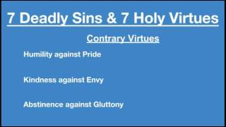 7 Deadly Sins and 7 Holy Virtues