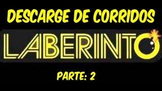 Descarge De Corridos Con Laberinto Parte 2