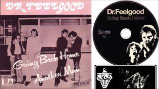 Dr.  Feelgood - Going Back Home